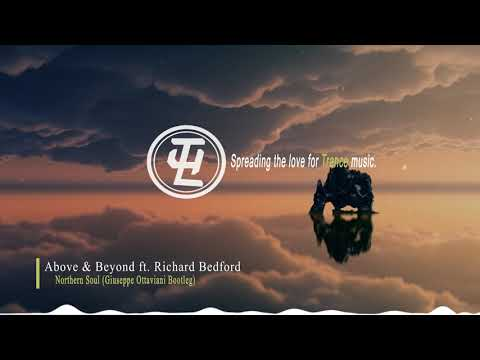 Above & Beyond ft. Richard Bedford - Northern Soul (Giuseppe Ottaviani Bootleg)