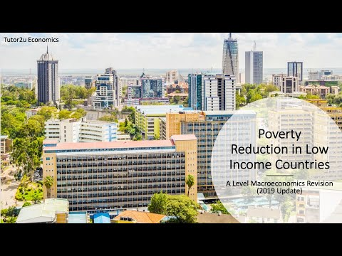 Development Economics Update (2019) - Poverty Reduction In Low Income Countries