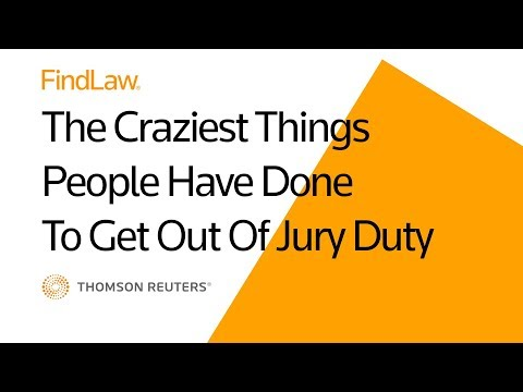 5 Weirdest Things People Have Done to Escape Jury Duty - FindLaw
