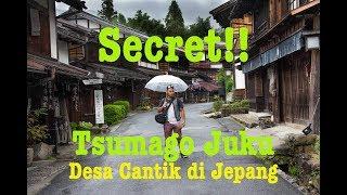 RAHASIA Desa Tercantik di Jepang Part 1 - Tsumago Juku Fakta dan Tipsnya #Vlog6