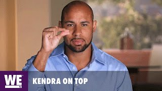Kendra on Top | Hanging by a Thin Thread | WE tv
