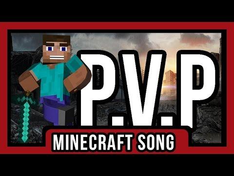 [Minecraft Song] - ♪ ♫ P.V.P ♫ ♪
