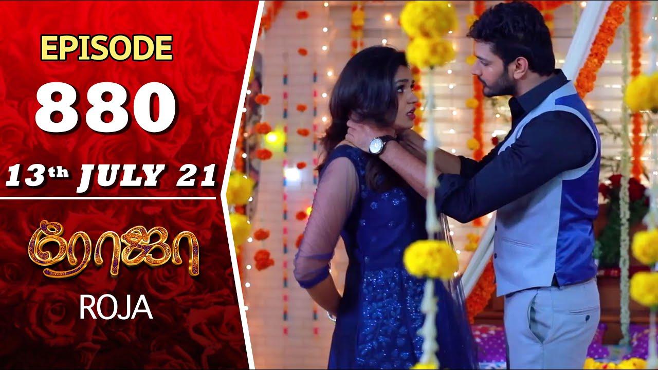 Download ROJA Serial | Episode 880 | 13th July 2021 | Priyanka | Sibbu Suryan | Saregama TV Shows Tamil