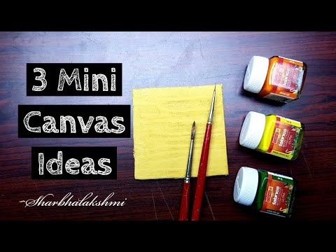3 Mini Canvas Ideas How To Paint Sharbhalakshmi Youtube
