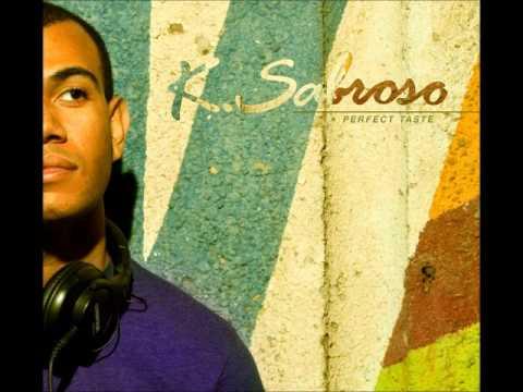 Elastic Bond - Pierdo el Control (K. Sabroso's Sophistifunk Mix)