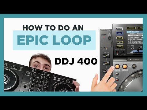 How to do an EPIC BUILD UP LOOP | DDJ 400 TUTORIAL