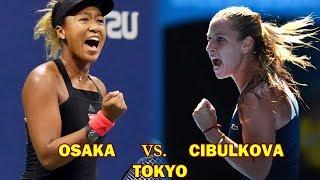 Osaka vs Cibulkova Highlights Tokyo