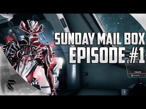Warframe: Sunday Mailbox Episode #1 | The transition from Mid-Game to Late-Game