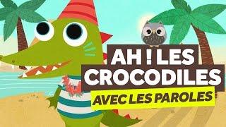 ah-les-crocodiles-avec-les-paroles---comptines-pour-bebe