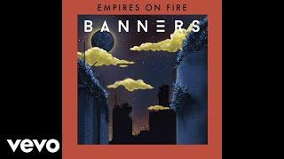Скачать BANNERS Empires On Fire Audio