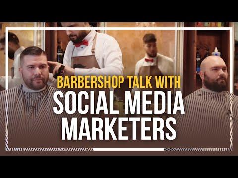 Barbershop Talk With Social Media Marketers