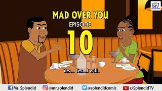MAD OVER YOU EP10 (Splendid Cartoon)