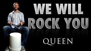 We Will Rock You - Queen Bucket Drumming