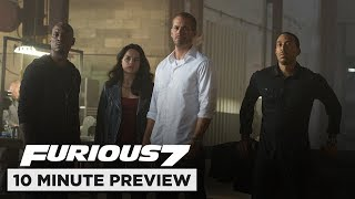 Furious 7 | 10 Minute Preview | Film Clip | Now on Blu-ray, DVD & Digital