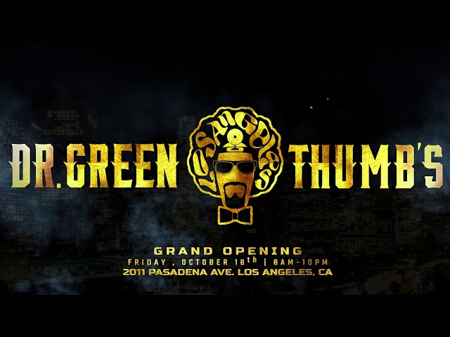 Dr.Greenthumb's Los Angeles ! Don't miss out on the GRAND OPENING ! | BREALTV