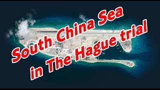 South China Sea in The Hague trial