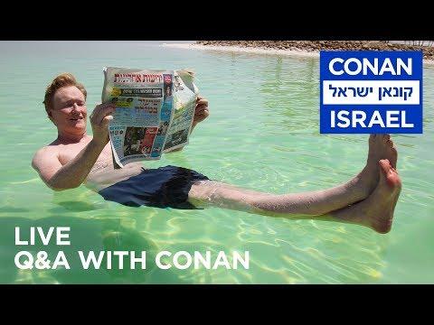 "Conan Live Q&A: ""Conan Without Borders: Israel"""
