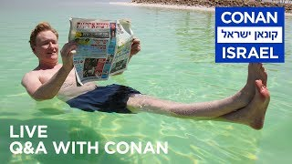 "Conan Live Q&A: ""Conan Without Borders: Israel"""