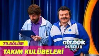 Güldür Güldür Show 70.Bölüm - Takım Kulübeleri