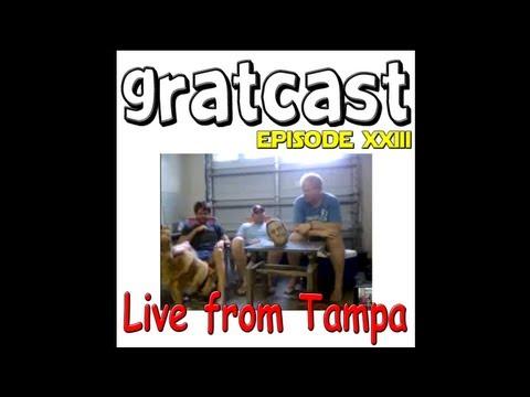 Gratcast: Live from Tampa, FL (TPHtour)