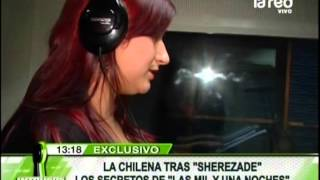Repeat youtube video Encontramos a la chilena tras la voz de Sherezade de Las Mil y una Noches