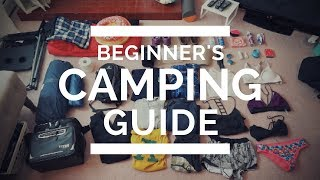 The NON-CAMPERS guide to CAMPING | TIPS & PACKING LIST