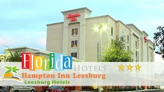 Hampton Inn Leesburg 3 Stars Leesburg Hotels, Florida Within US Travel Directory In Leesburg, Florida, close to area attractions and leisure activities, including ...