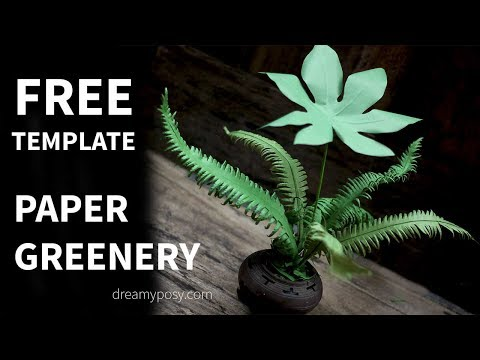 [FREE template] How to make paper Greenery