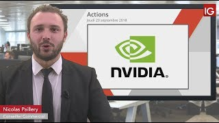 Bourse - Action Nvidia,surveiller retour vers le bas du biseau - IG 20.09.2018