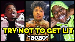 TRY NOT TO GET LIT 2020 🔥 (Roddy Ricch, Blueface, DaBaby, Pop Smoke & More)