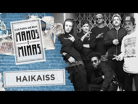 Manos e Minas | Haikaiss | 24/06/2017