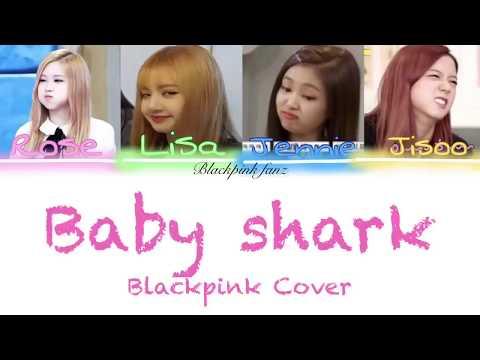 Blackpink - Baby Shark (Color Coded Lyrics)