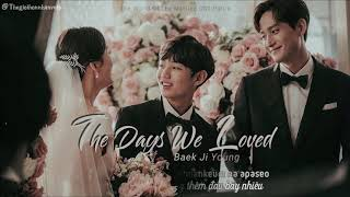 [Vietsub] The days we loved- Baek Ji Young  | The World of the Married (부부의 세계) OST Part. 6