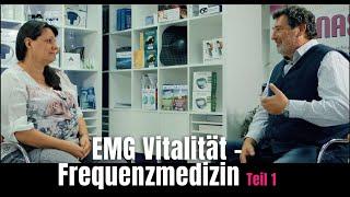 EMG Vitalität - Frequenzmedizin Teil 1