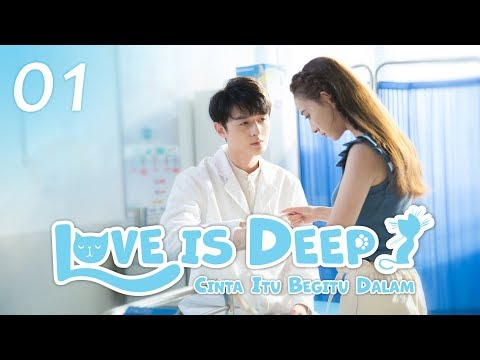 Love Is Deep (Cinta Itu Begitu Dalam) EP. 01 | 浅情人不知 | WeTV  【INDO SUB】