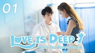 Video Love is Deep (Cinta Itu Begitu Dalam) EP. 01 | 浅情人不知 | WeTV  【INDO SUB】 download MP3, 3GP, MP4, WEBM, AVI, FLV Oktober 2019