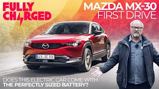 Mazda MX-30 First Drive - Does it have a Perfectly Sized Battery? | 100% Independent, 100% Electric