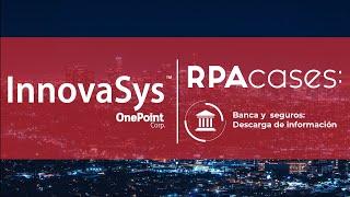 Descarga de datos de información societaria e ingreso CRM con RPA – caso de uso para Banca y Seguros