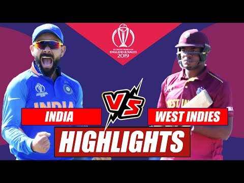 India vs West Indies – Match Highlights | ICC World Cup 2019 | India Defeat West Indies By 125 Runs
