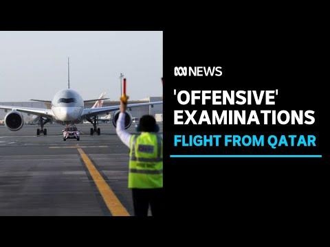 Australian women forced to undergo invasive examination at Qatar airport | ABC News