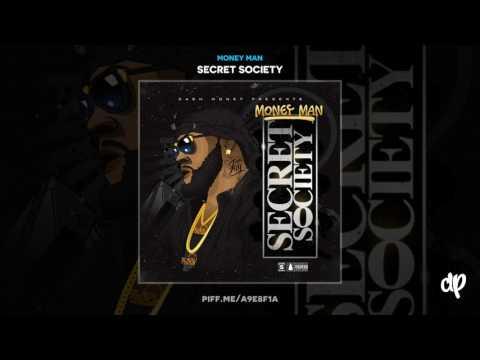 Money Man -  Secret Society (Secret Society Mixtape)