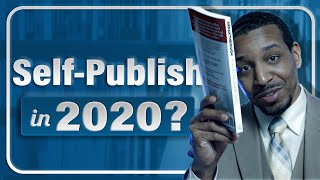 New Authors Self-Publish in 2020??? Pt.1