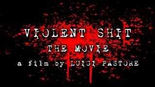 Violent Shit  - The Movie  - Trailer