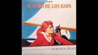 Waldo De Los Rios - What A Wonderful World [1972]