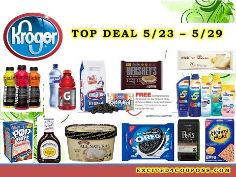 Kroger Best Deal 5/23/18 -  5/29/18 Top Deals - Freebies