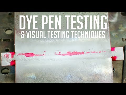 Dye Penetration And Visual Inspection Techniques