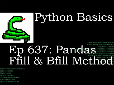 Python Basics Tutorial Pandas Ffill (frontfill) and Bfill (backfill)  Methods thumbnail