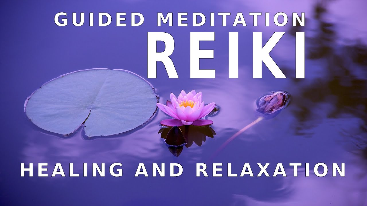 Reiki Meditation – How To Do And What Are Its Benefits