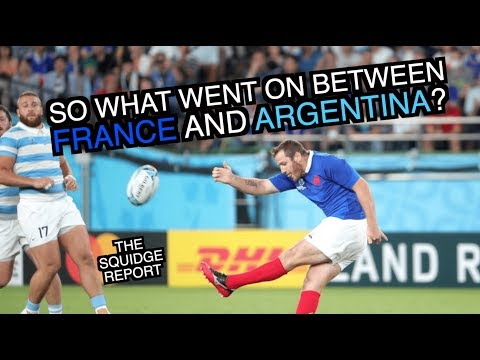 So What Went On Between France And Argentina?| The Squidge Report
