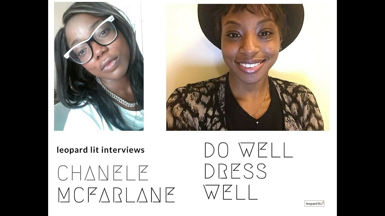 leopard lit interview chanele mcfarlane do well dress well leopard lit interview chanele mcfarlane do well dress well